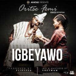 Oritse Femi Igbeyawo