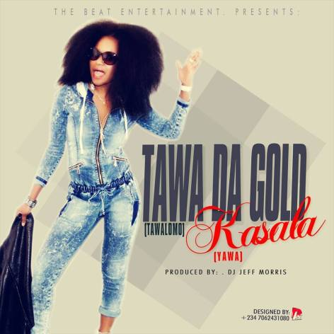 Tawa Da Gold - Kasala (yawa) II Prod. by Jeff Morris